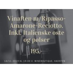 VINAFTEN D. 16 NOVEMBER m/ RIPASSO AMARONE RECIOTTO VINE INKL. ITALIENSKE DELIKATESSER UDSOLGT UDSOLGT UDSOLGT-20
